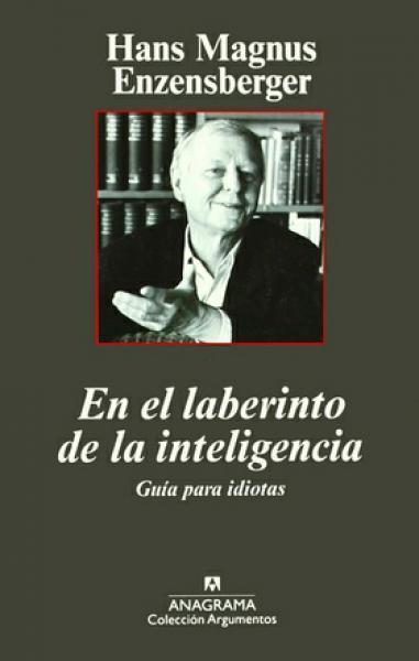 EN EL LABERINTO DE LA INTELIGENCIA