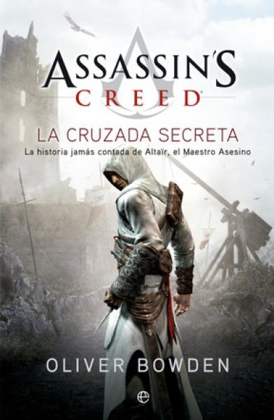 ASSASSIN'S CREED 3 LA CRUZADA SECRETA