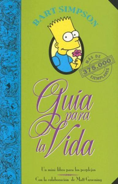 GUIA PARA LA VIDA - BART SIMPSON