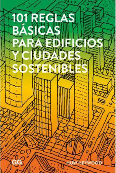 101 REGLAS BASICAS PARA EDIFICIOS Y CIUD