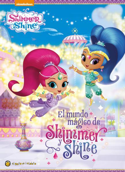 EL MUNDO MAGICO DE SHIMMER Y SHINE