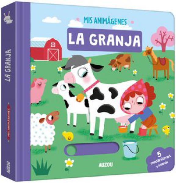 LA GRANJA - MIS ANIMAGENES