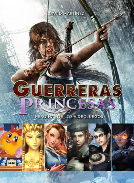 GUERRERAS Y PRINCESAS (VIDEO JUEGOS)