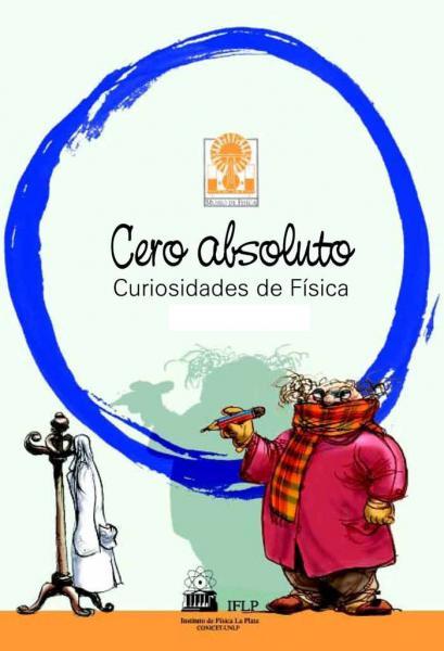 CERO ABSOLUTO: CURIOSIDADES DE LA FISICA