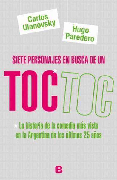 SIETE PERSONAS EN BUSCA DE UN TOC TOC