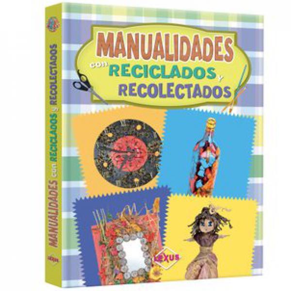 MANUALIDADES DE RECICLADOS Y RECOLECTADO