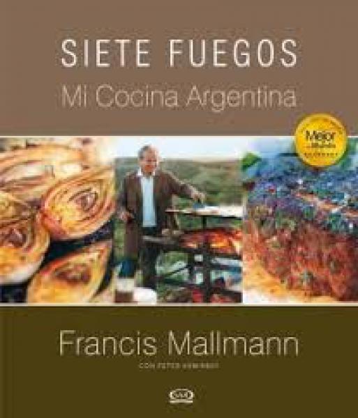 SIETE FUEGOS - MI COCINA ARGENTINA