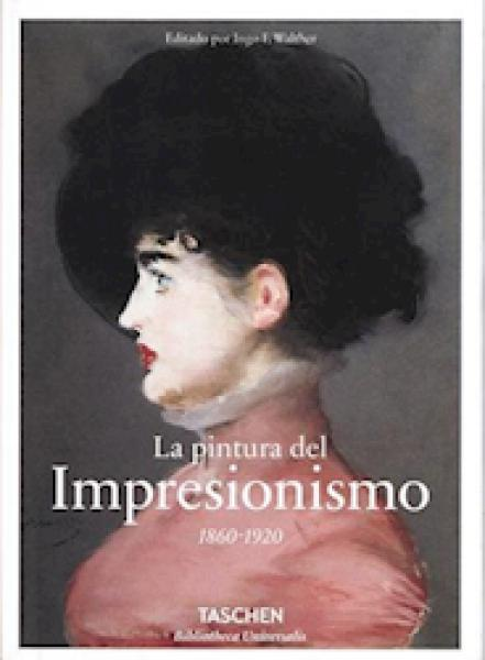 LA PINTURA DEL IMPRESIONISMO 1860-1920