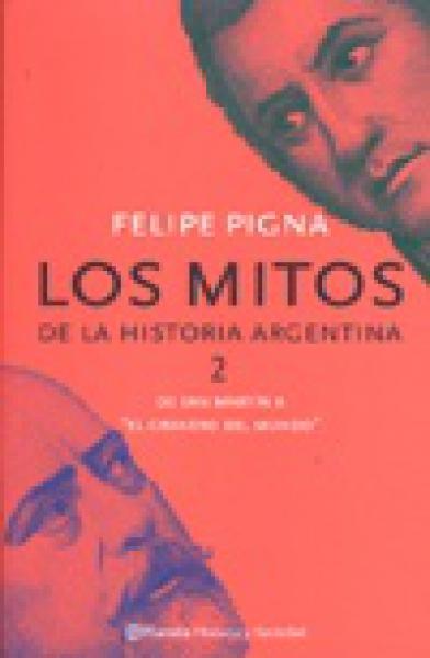 MITOS DE LA HISTORIA ARGENTINA 2