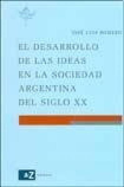 DESARROLLO DE LAS IDEAS EN LA SOCIEDAD