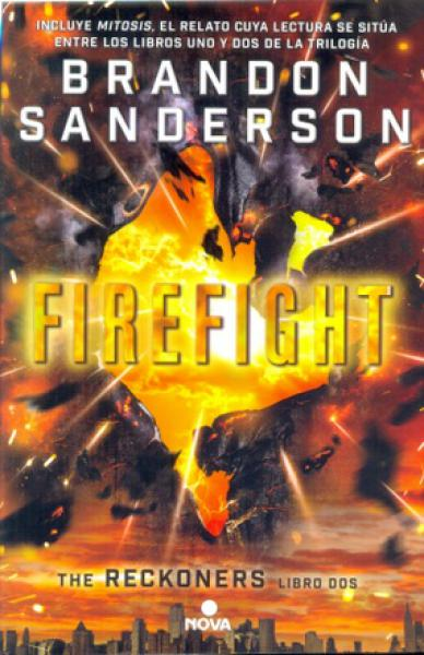 FIREFIGHT  (THE RECKONERS II)