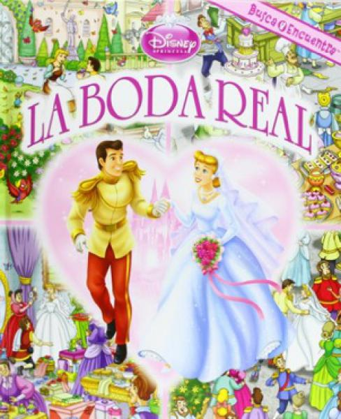LA BODA REAL - DISNEY PRINCESA
