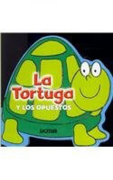 LA TORTUGA Y LOS OPUESTOS