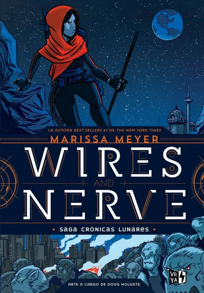 WIRES AND NERVE (SAGA CRONICAS LUNARES)