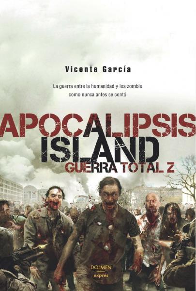 APOCALIPSIS ISLAND - GUERRA TOTAL Z