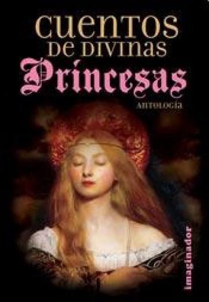 CUENTOS DE DIVINAS PRINCESAS