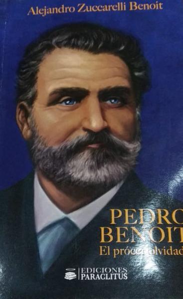 PEDRO BENOIT - EL PROCER OLVIDADO