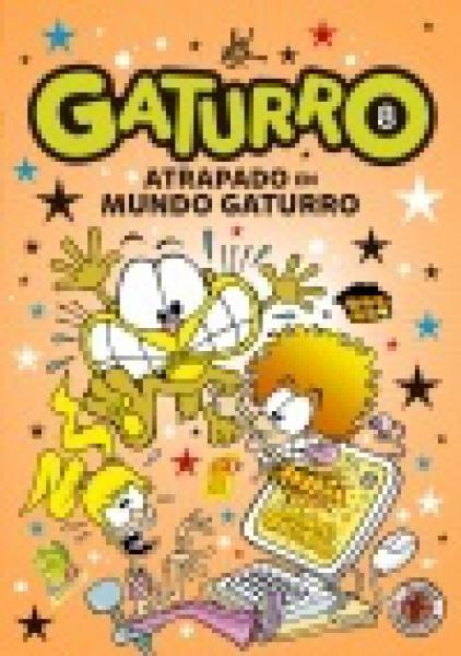 GATURRO 8 ATRAPADO EN MUNDO GATURRO