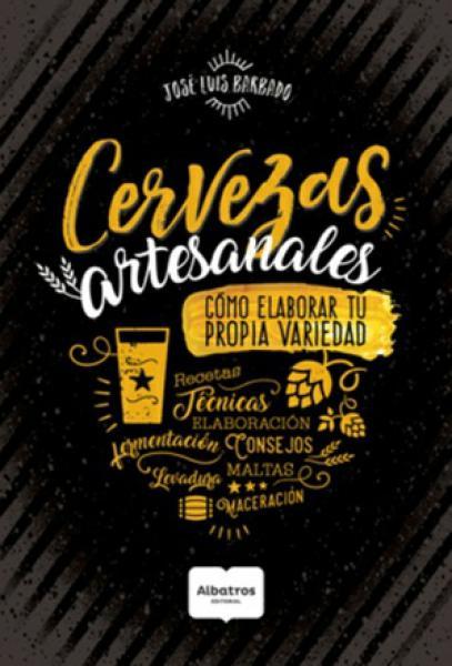CERVEZAS ARTESANALES - COMO ELABORAR...