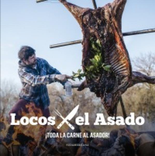LOCOS POR EL ASADO 2