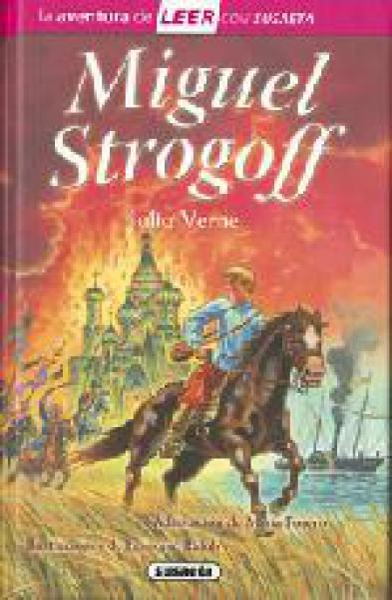 MIGUEL STROGOFF (LEER CON SUSAETA)