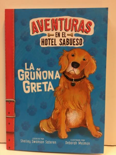 AVENTURAS EN EL HOTEL SABUESO LA GRUÑONA