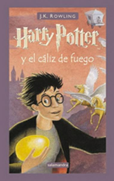 HARRY POTTER 4 -TD- Y EL CALIZ DE FUEGO