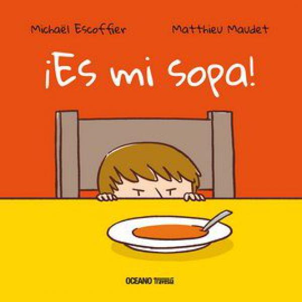 ES MI SOPA!