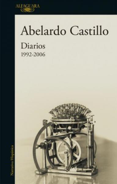 DIARIOS 1992-2006  ABELARDO CASTILLO