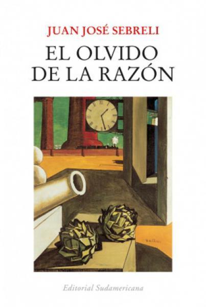 EL OLVIDO DE LA RAZON