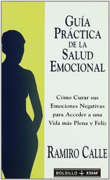 GUIA PRACTICA DE LA SALUD EMOCIONAL