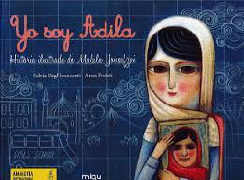 YO SOY ADILA (MALALA)