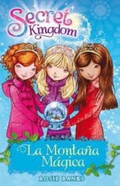 SECRET KINDOM 5 LA MONTAÑA MAGICA