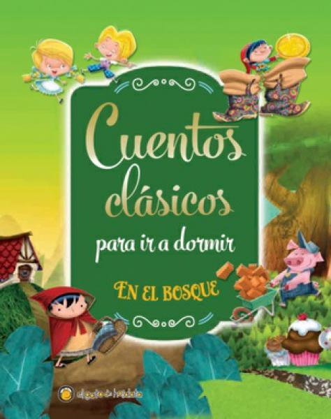 CUENTOS CLASICOS EN EL BOSQUE