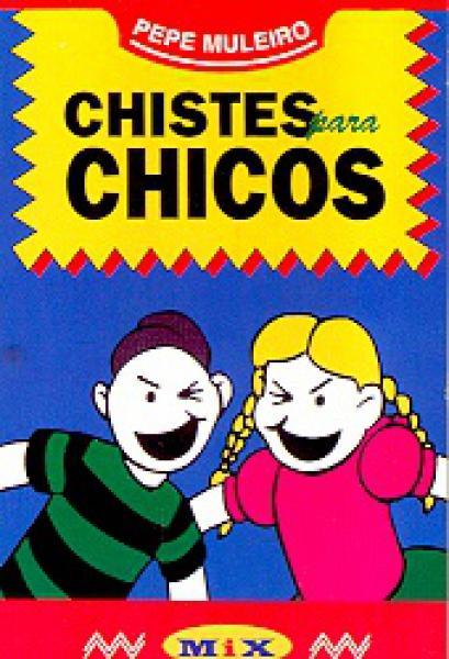 CHISTES PARA CHICOS (BOL.)