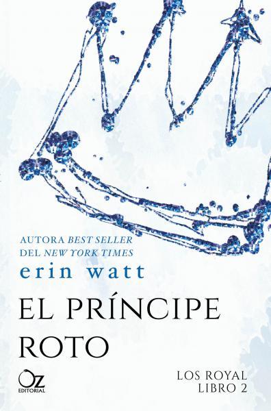 EL PRINCIPE ROTO (LOS ROYAL II)