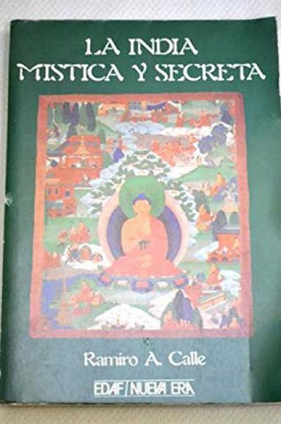 INDIA:MISTICA Y SECRETA