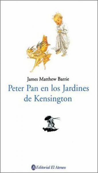PETER PAN EN LOS JARDINES DE KENSINGTON
