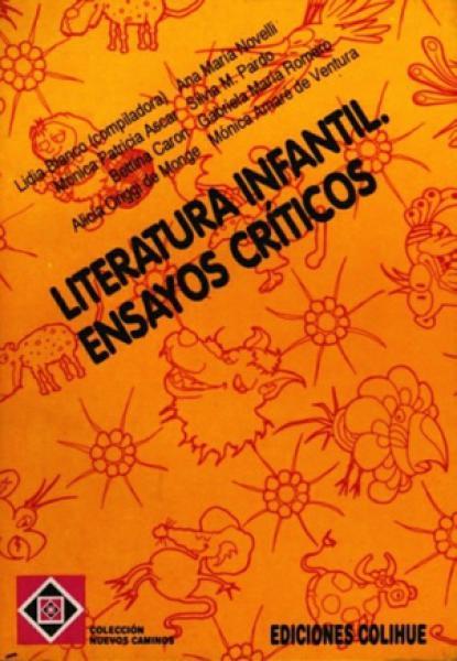 LITERATURA INFANTIL:ENSAYOS CRITICOS