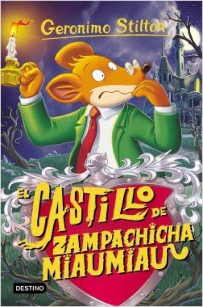 CASTILLO DE ZAMPACHI - GERONIMO STILLTON