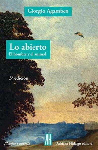 LO ABIERTO - EL HOMBRE Y EL ANIMAL