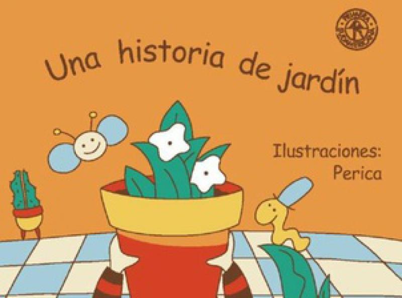 UNA HISTORIA DE JARDIN