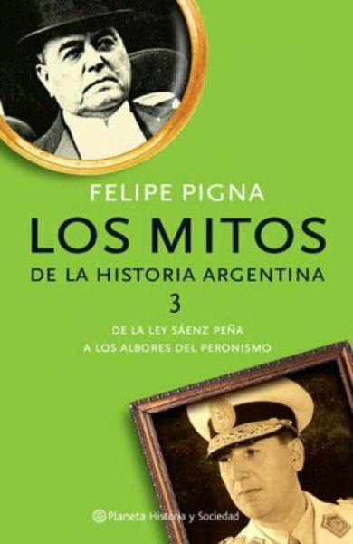 MITOS DE LA HISTORIA ARGENTINA 3