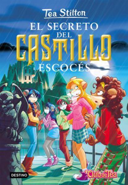 TEA STILTON 09 EL SECRETO DEL CASTILLO E