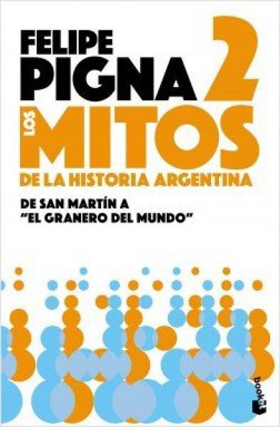 LOS MITOS DE LA HISTORIA ARGENTINA 2