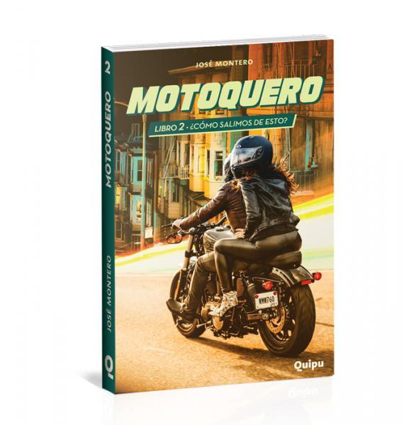 MOTOQUERO 2 - ¿COMO SALIMOS DE ESOTO?
