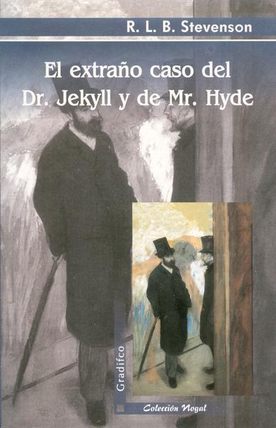 EL EXTRAÐO CASO DEL DR.JEKILL Y MR.HYDE