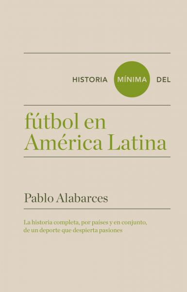 HISTORIA MINIMA DEL FUTBOL DE AMERICA LA
