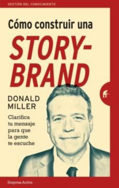 COMO CONSTRUIR UNA STORY-BRAND