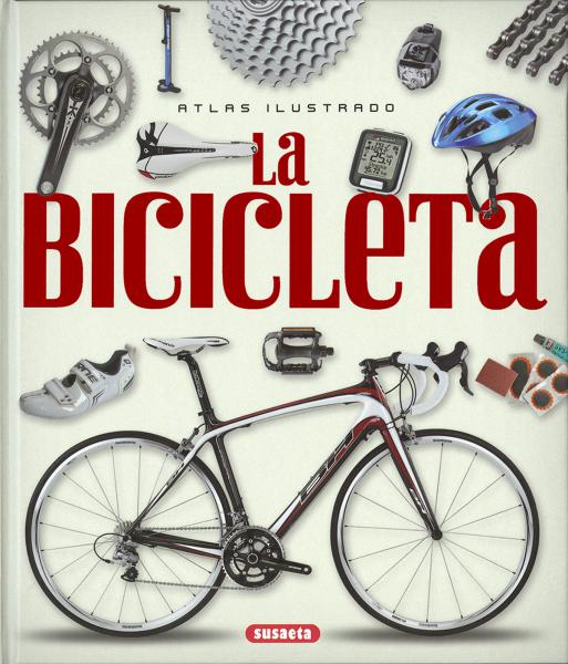 LA BICICLETA - ATLAS ILUSTRADO